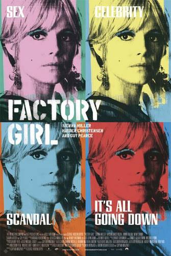 《縱情女郎》 (Factory Girl),2006